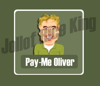 Pay-Me Oliver And Jollof Rice