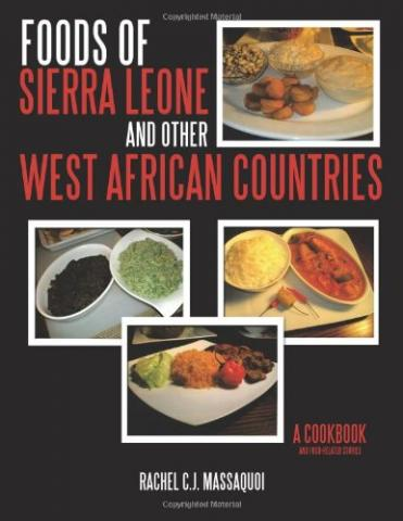 Foods of Sierra Leone and Other West African Countries